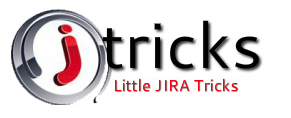 J Tricks - Little JIRA Tricks